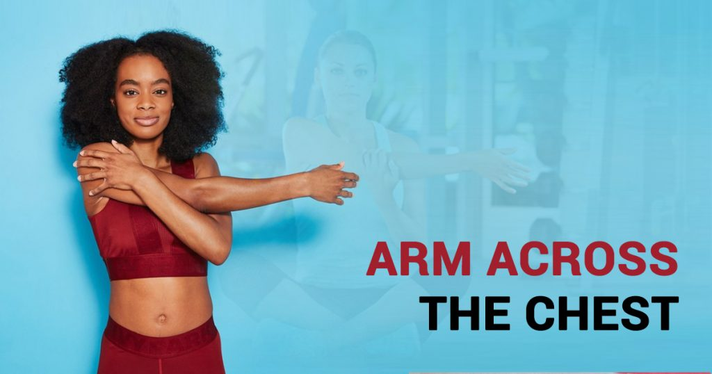 The Value of Arm-Across-Chest Stretch Exercise