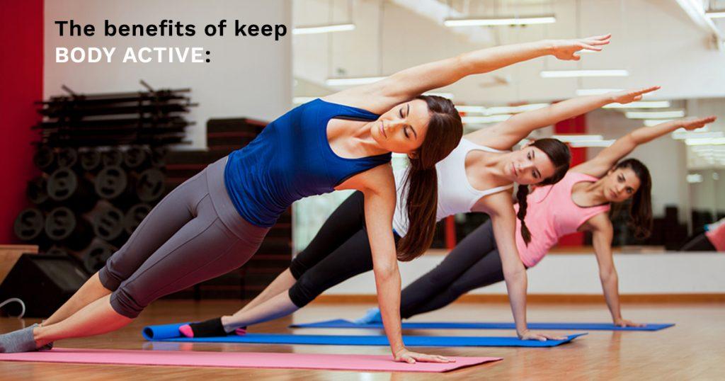 General Benefits of Being Active