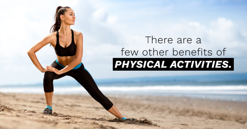 Physical Activity Can Improve Your Quality of Life