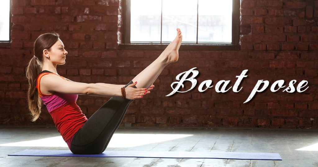Boat Pose to Wake up Your Core