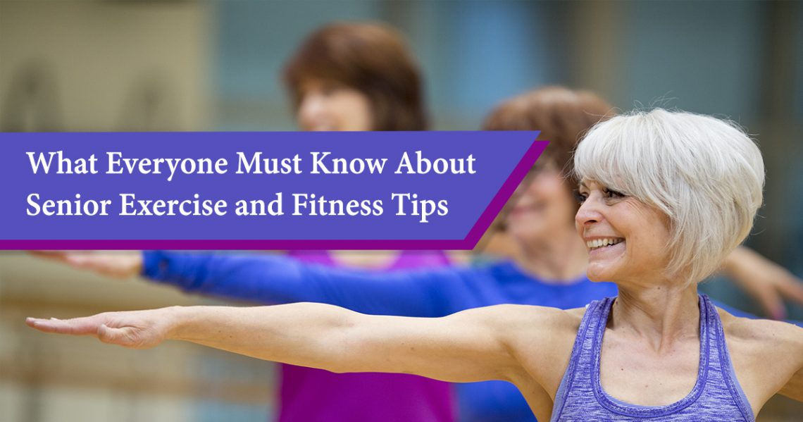 Best Senior Exercise and Fitness Tips