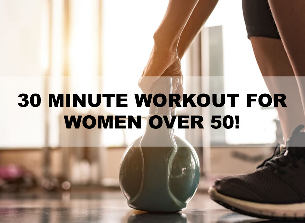 30 Min Workout for women over 50
